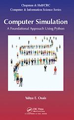 Computer Simulation (Chapman & Hall/CRC Computer and Information Science Series)