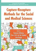 Capture-Recapture Methods for the Social and Medical Sciences (Chapman & Hall/ CRC: Interdisciplinary Statistics)