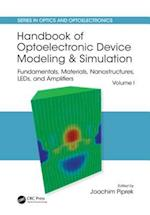 Handbook of Optoelectronic Device Modeling and Simulation (Series in Optics and Optoelectronics)