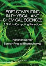 Soft Computing in Chemical and Physical Sciences af Sankar Prasad Bhattacharyya, Kanchan Sarkar