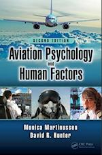 Aviation Psychology and Human Factors, Second Edition