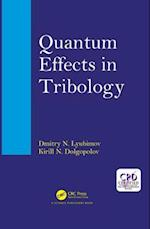 Quantum Effects in Tribology
