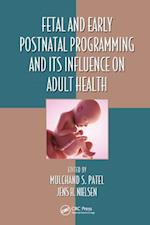 Fetal and Early Postnatal Programming and its Influence on Adult Health (Oxidative Stress and Disease)