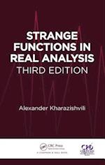 Strange Functions in Real Analysis, Third Edition