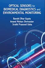Optical Sensors for Biomedical Diagnostics and Environmental Monitoring af Anand Mohan Shrivastav, Sruthi Prasood Usha, Banshi Dhar Gupta