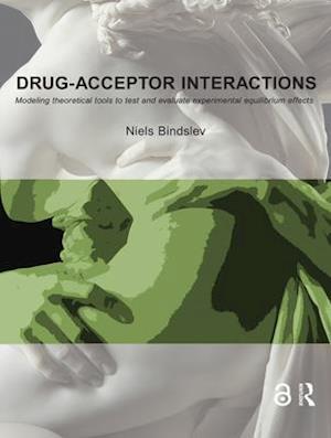Drug-Acceptor Interactions af Niels Bindslev