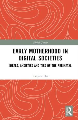Early Motherhood in Digital Societies