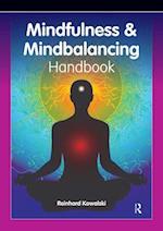 Mindfulness and Mindbalancing Handbook