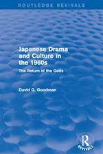 Revival: Japanese Drama and Culture in the 1960s (1988) (Routledge Revivals)