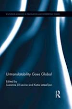 Untranslatability Goes Global (Routledge Advances in Translation and Interpreting Studies)