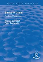 Banks in Crisis (Routledge Revivals)
