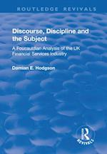 Discourse, Discipline and the Subject (Routledge Revivals)