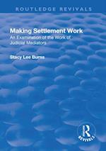 Making Settlement Work (Routledge Revivals)