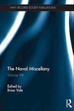 Naval Miscellany (NAVY RECORDS SOCIETY PUBLICATIONS)