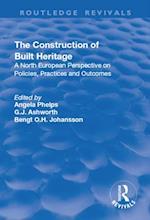 Construction of Built Heritage (Routledge Revivals)