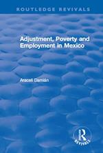 Adjustment, Poverty and Employment in Mexico
