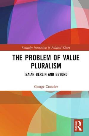 Problem of Value Pluralism