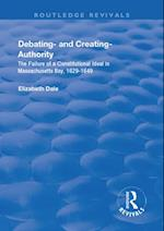 Debating - and Creating - Authority