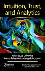Intuition, Trust, and Analytics (Data Analytics Applications)