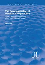 Europeanisation of National Foreign Policy: Dutch, Danish and Irish Foreign Policy in the European Union