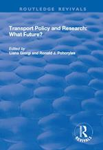 Transport Policy and Research: What Future?