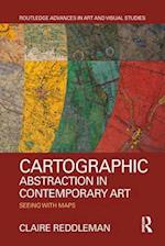 Cartographic abstraction in contemporary art (Routledge Advances in Art and Visual Studies)