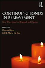 Continuing Bonds in Bereavement (The Series in Death, Dying, and Bereavement)