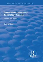 Government Laboratory Technology Transfer: Process and Impact (Routledge Revivals)