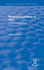 Mystical Experience of God (Routledge Revivals)