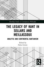 Legacy of Kant in Sellars and Meillassoux (Routledge Studies in Contemporary Philosophy)
