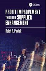 Profit Improvement through Supplier Enhancement (Systems Innovation Book Series)
