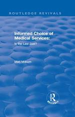 Informed Choice of Medical Services: Is the Law Just? (Routledge Revivals)