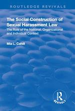 Social Construction of Sexual Harassment Law (Routledge Revivals)