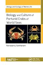 Biology and Culture of Portunid Crabs of World Seas (Biology and Ecology of Marine Life)