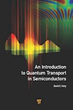 Introduction to Quantum Transport in Semiconductors