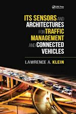 ITS Sensors and Architectures for Traffic Management and Connected Vehicles af Lawrence A. Klein