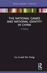 National Games and National Identity in China (Routledge Focus on Sport Culture and Society)