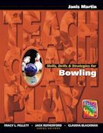 Skills, Drills & Strategies for Bowling