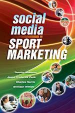 Social Media in Sport Marketing