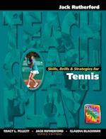 Skills, Drills & Strategies for Tennis