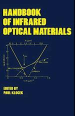 Handbook of Infrared Optical Materials (Optical Science And Engineering)