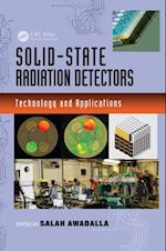 Solid-State Radiation Detectors (Devices, Circuits, and Systems)