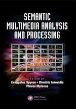 Semantic Multimedia Analysis and Processing (Digital Imaging and Computer Vision)