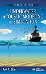 Underwater Acoustic Modeling and Simulation, Fourth Edition