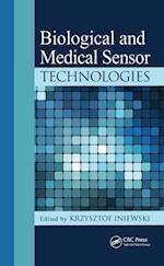 Biological and Medical Sensor Technologies (Devices, Circuits, and Systems)