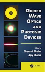 Guided Wave Optics and Photonic Devices (Optics And Photonics)