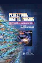 Perceptual Digital Imaging (Digital Imaging and Computer Vision)