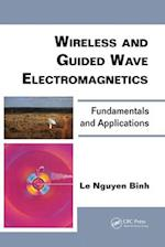 Wireless and Guided Wave Electromagnetics (Optics And Photonics)