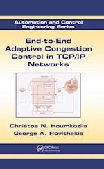 End-to-End Adaptive Congestion Control in TCP/IP Networks (Automation and Control Engineering)