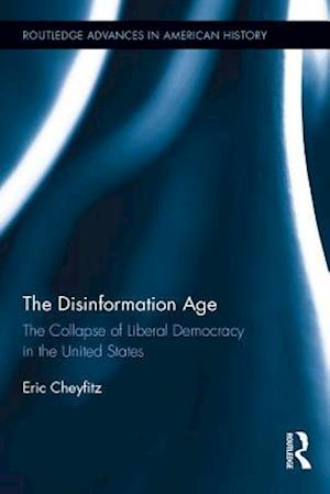 Disinformation Age af Eric Cheyfitz